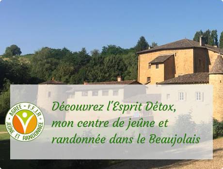 L'Esprit Detox, mon centre de jeûne et randonnée dans le Beaujolais